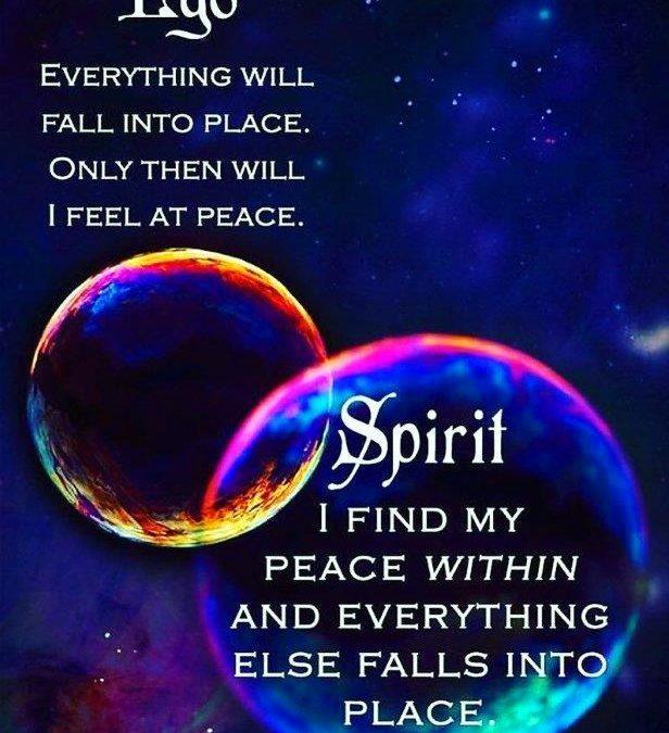 Bewustwording: Het Ego in Ons, Tegenover onze Ziel (Spirit): Thuiskomen, Vrijheid